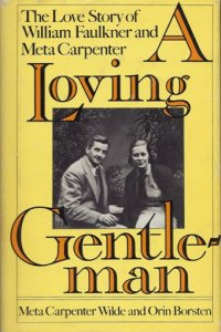 A Loving Gentleman by Meta Carpenter Wilde
