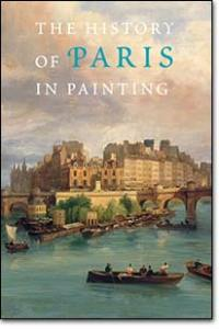 The History of Paris in Painting book cover