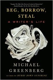 """Beg, Borrow, Steal"" by Michael Greenberg"