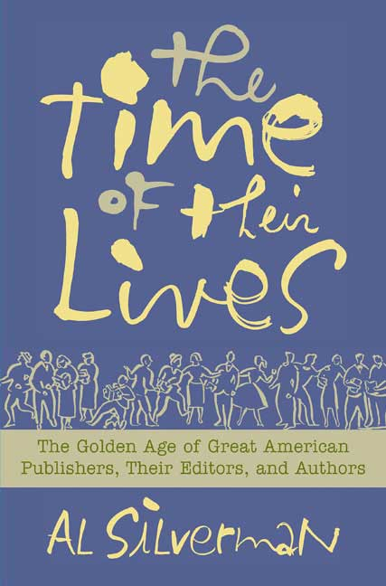 """The Time of Their Lives"" by Al Silverman"