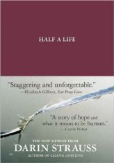 """Half a Life"" by Darin Strauss"