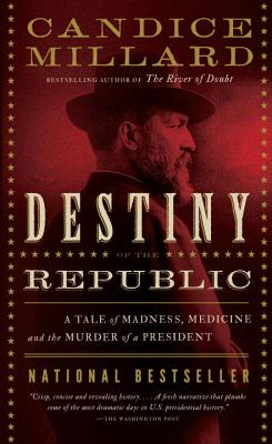 gave on Christmas Eve » Destiny of the Republic by Candice Millard