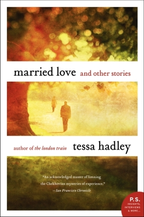 Married Love_Tessa Hadley