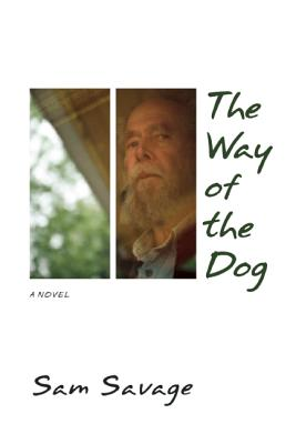 The Way of the Dog by Sam Savage