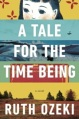 A Tale for the Time Being, a novel