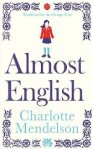 Almost English, a novel