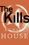 The Kills, a novel