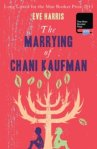 The Marrying of Chani Kaufman, a novel