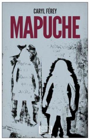 Mapuche by Caryl Ferey