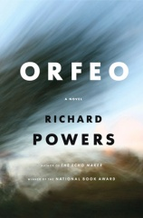 """Orfeo"" by Richard Powers"