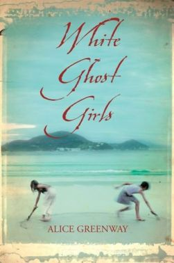 """White Ghost Girls"" by Alice Greenway"