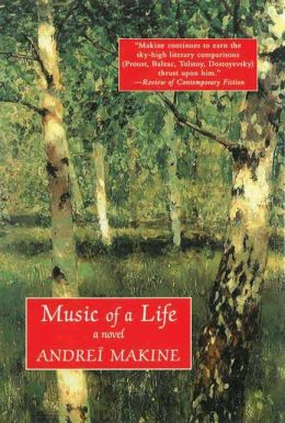 Music of a Life by Andrei Makine