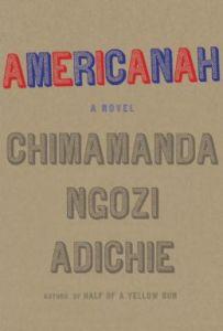 Americanah by C.Ngozi Adichie