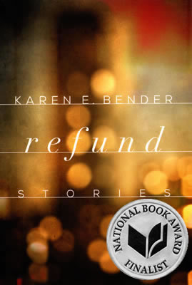 Refund by Karen E. Bender