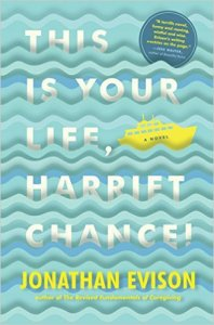 This Is Your Life Harriet Chance by Jonathan Evison