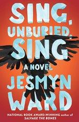 Sing Unburied Sing by Ward