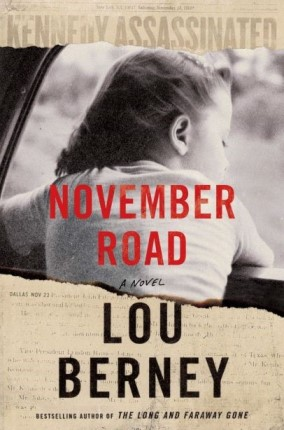 November Road a novel by Lou Berney