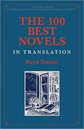 The 100 Best Novels in Translation by Boyd Tonkin