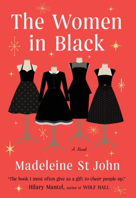 The Women in Black by Madeleine St John
