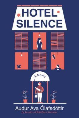 Hotel Silence by Audur Ava Olafsdottir